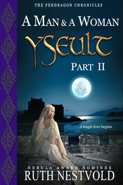 Yseult, Part II: A Man and a Woman