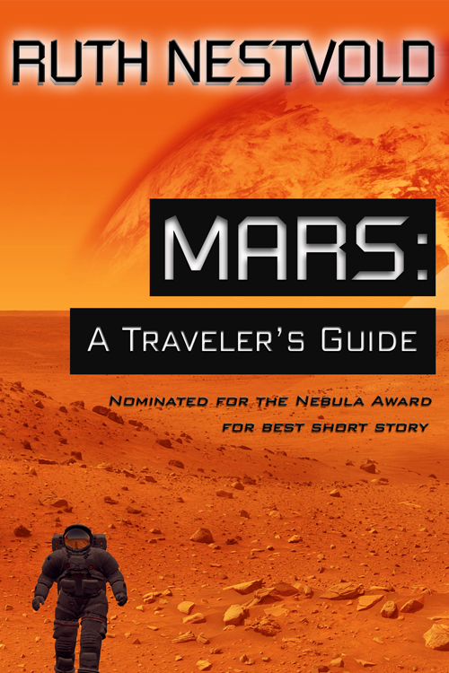 "Free ebook version of my short story ""Mars: A Traveler's Guide"" on Smashwords"