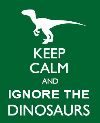 Ignore the dinosaurs